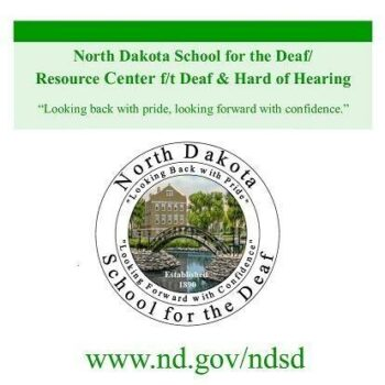 "Logo for ND School for the Deaf, Resource Center of Deaf and Hard of Hearing. ""Looking back with pride, looking forward with confidence"""